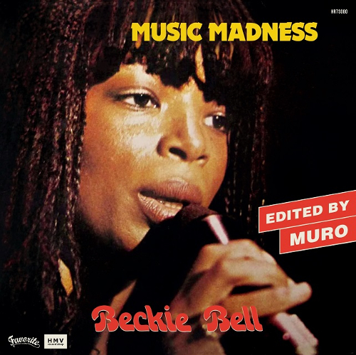 002_Beckie Bell	MUSIC MADNESS (DJ MURO EDIT)
