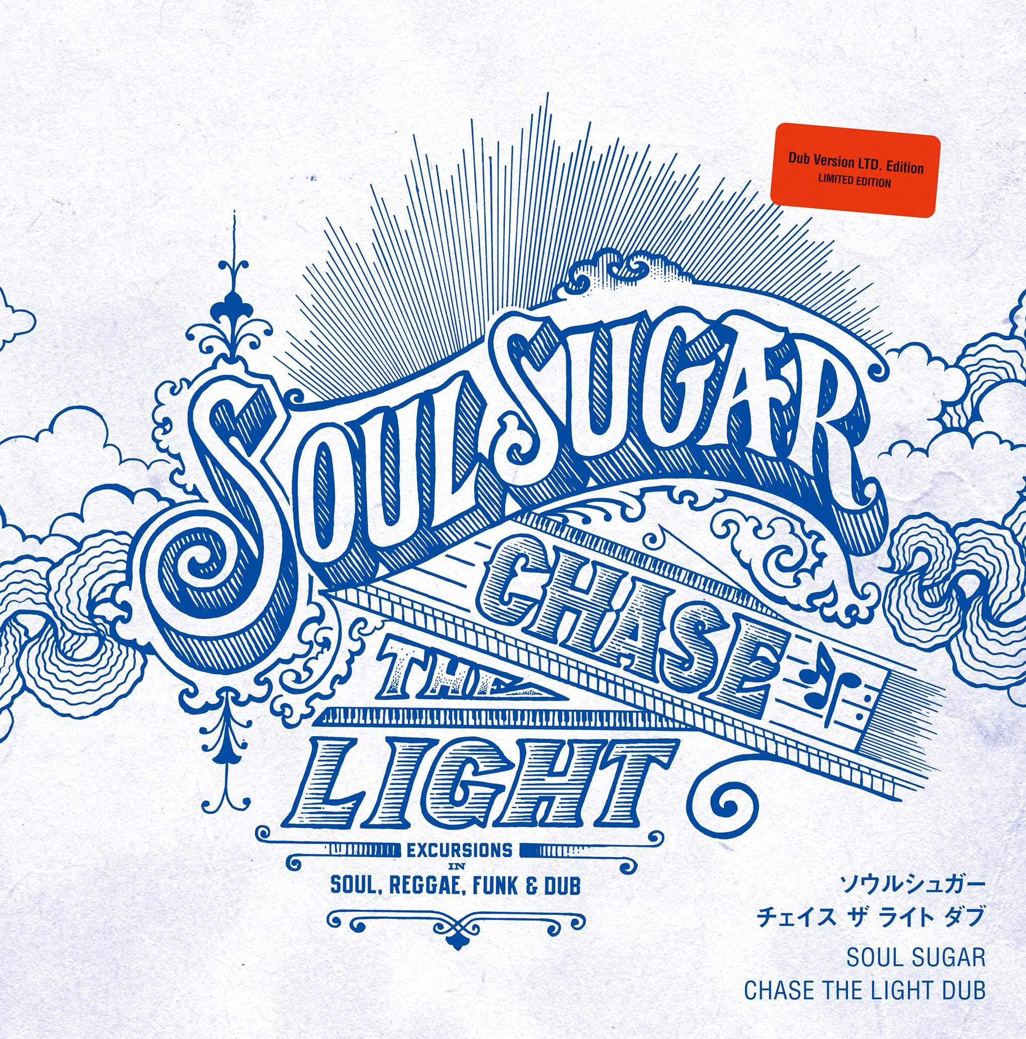 037_SOUL SUGAR	CHASE THE LIGHT DUB