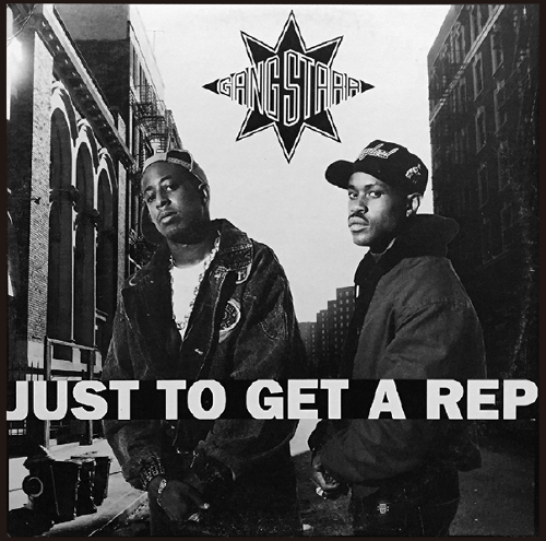 014_Gang Starr	Just To Get A Rep / Just To Get A Rep (Instrumental)