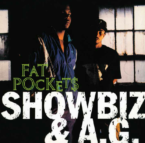 032_Showbiz & A.G.	Fat Pockets (Street Version) / Catchin' Wreck