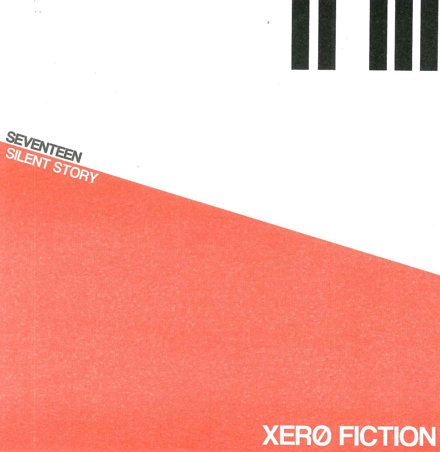 047_XERO FICTION	SEVENTEEN/ Silent Story