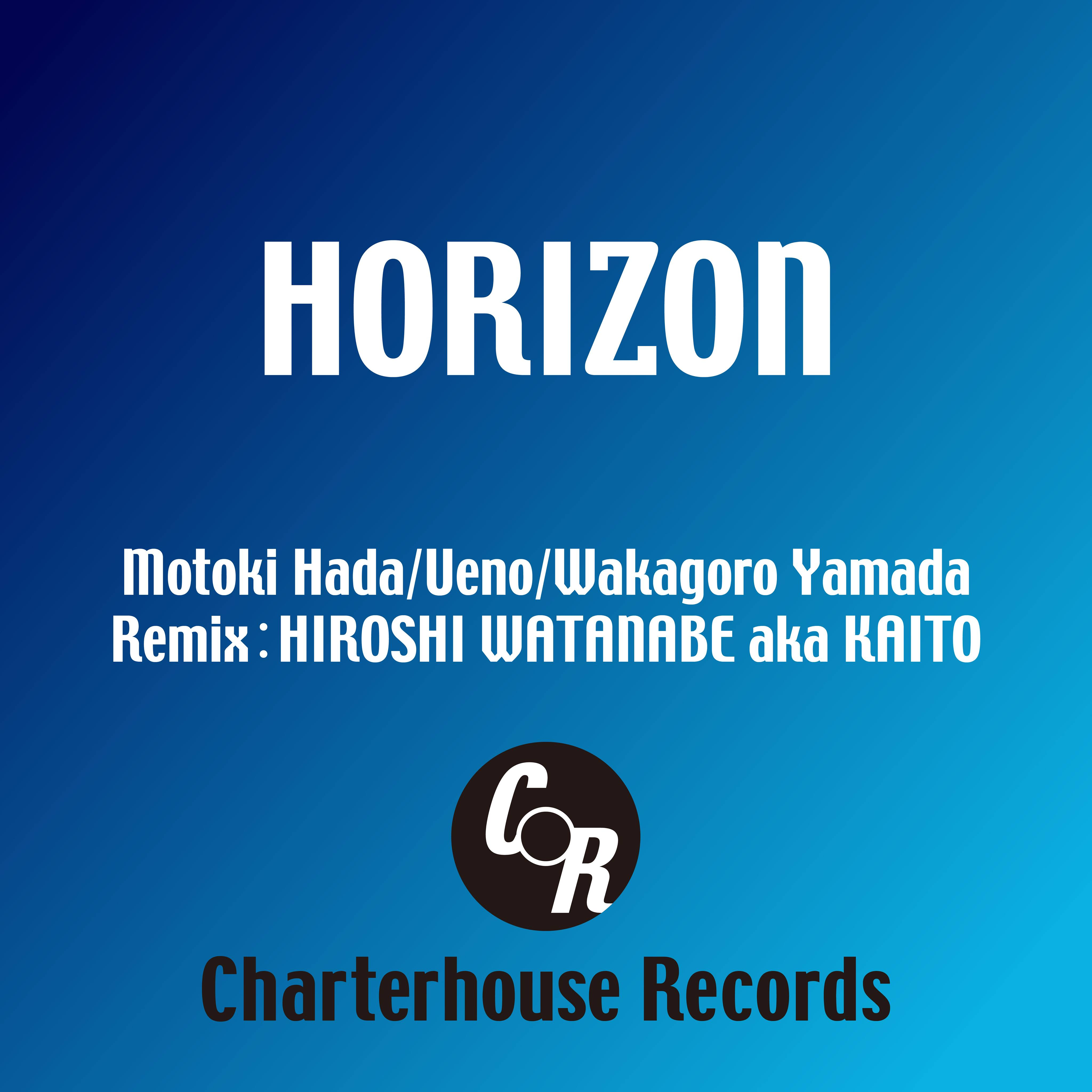 005_Charterhouse (Motoki Hada/Ueno/Wakagoro Yamada) Horizon EP