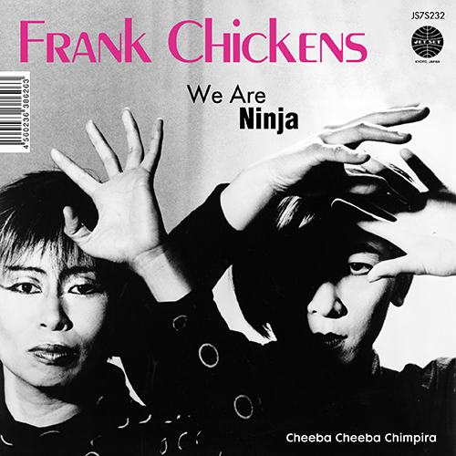 011_We Are Ninja / Cheeba Cheeba Chimpira