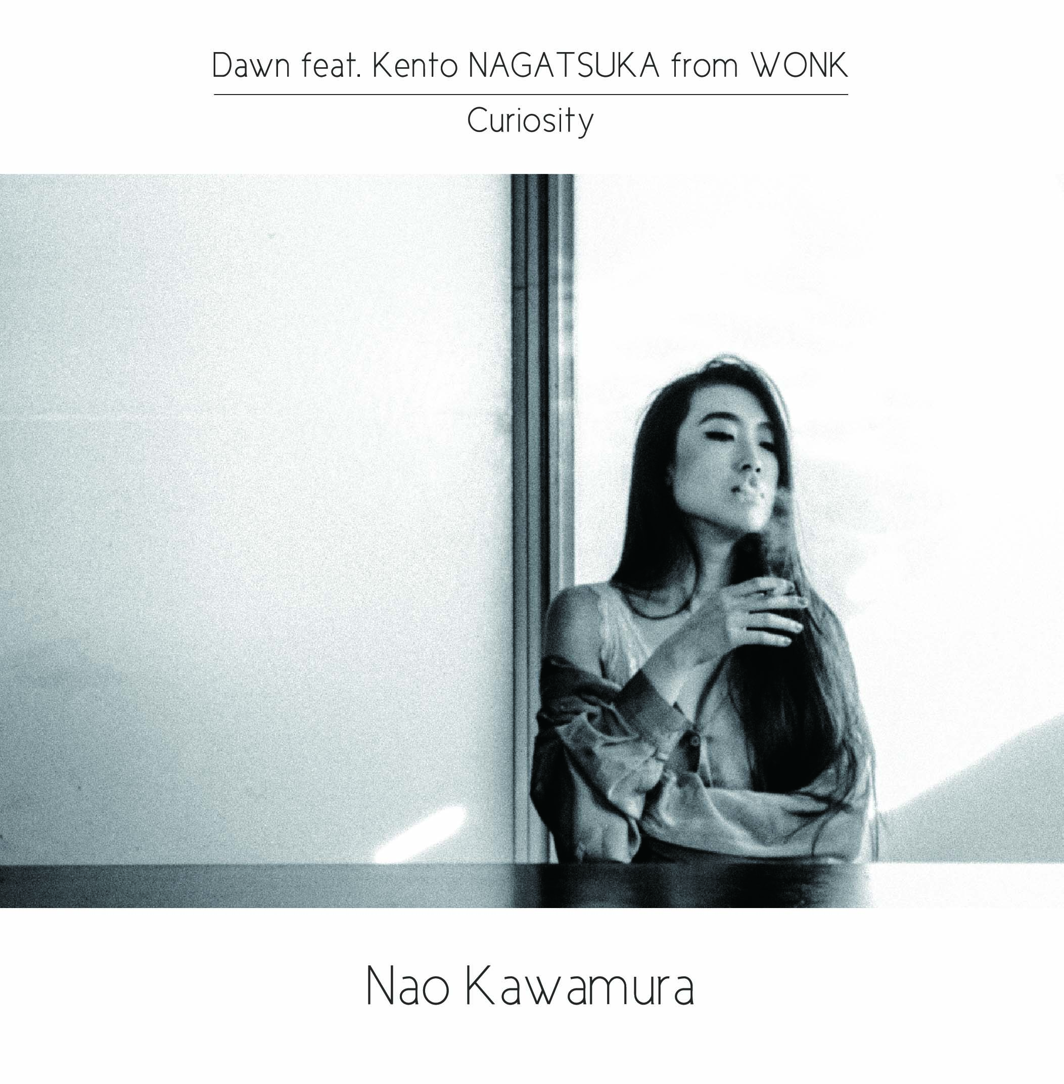 08-026 Nao Kawamura Dawn feat. Kento NAGATSUKA from WONK / Curiosity