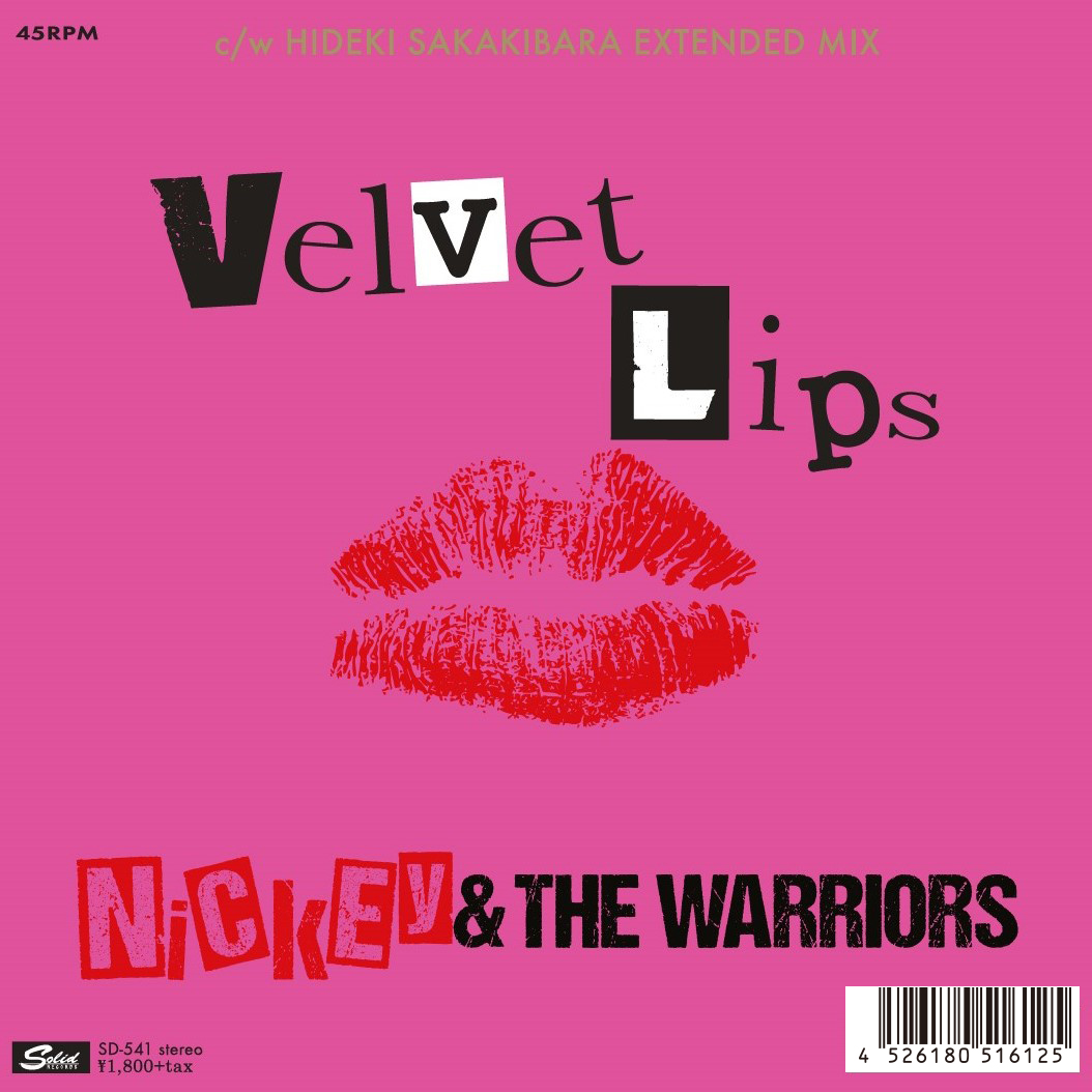 028 NICKEY & THE WARRIORS VELVET LIPS