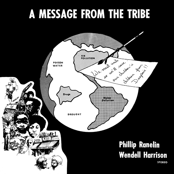 08-033 Phillip Ranelin & Wendell Harrison A Message From The Tribe