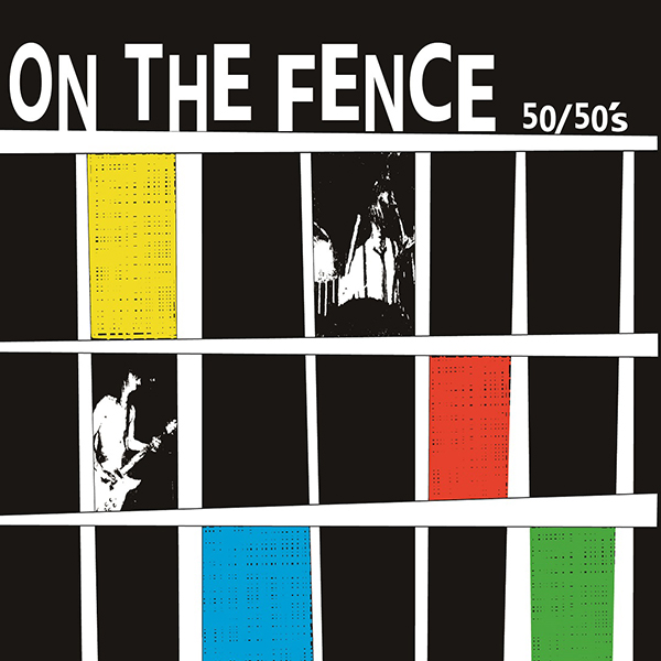 09-031 50/50's – ON THE FENCE