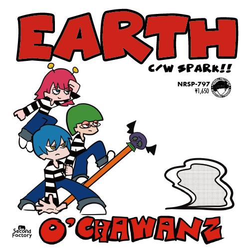 07-017 O'CHAWANZ – EARTH / SPARK!!