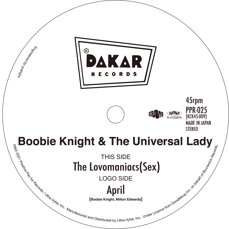07-007 Boobie Knight & The Universal Lady – The Lovemaniacs (Sex) / April
