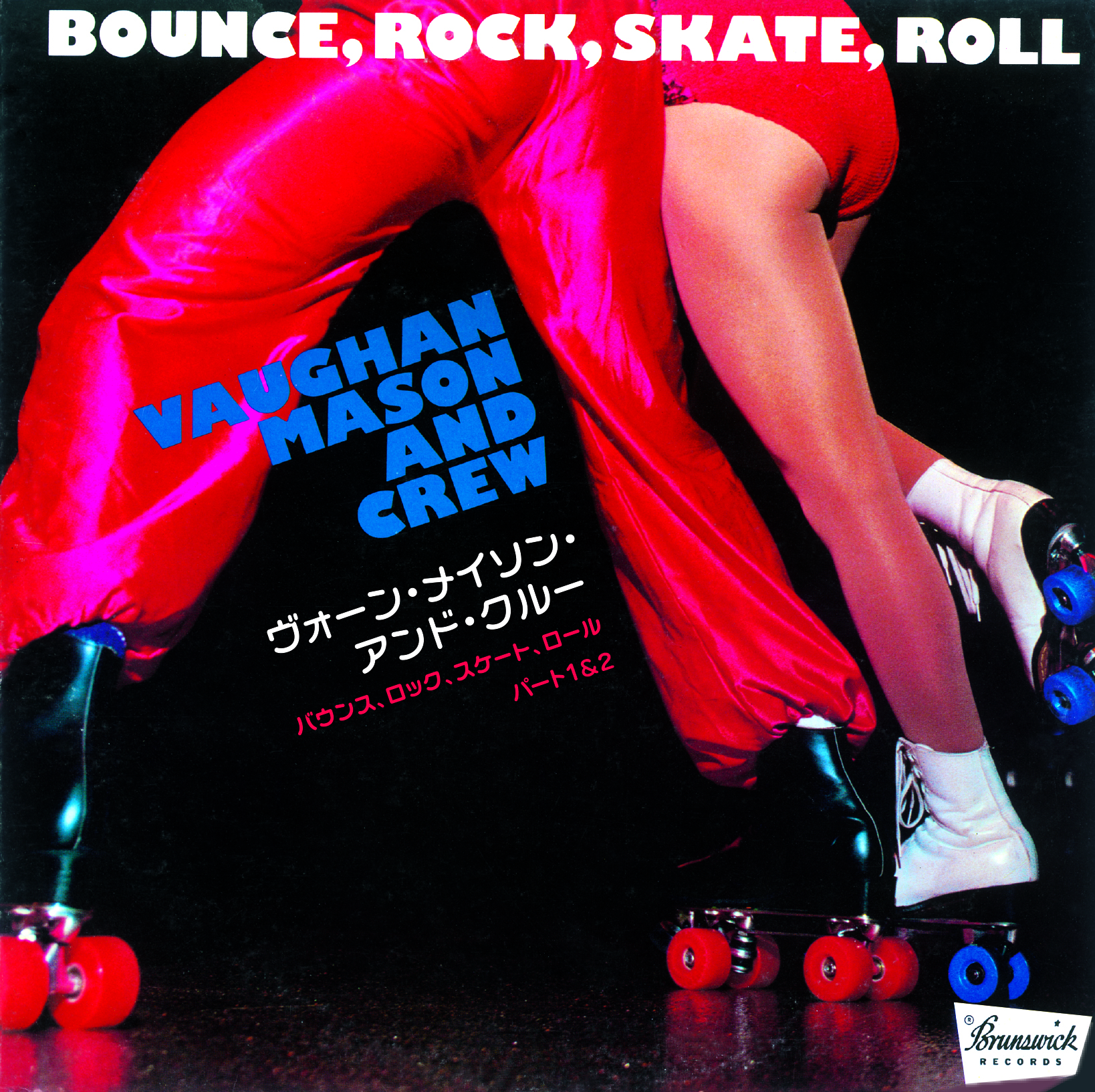 07-026 Vaughan Mason And Crew – Bounce, Rock, Skate, Roll