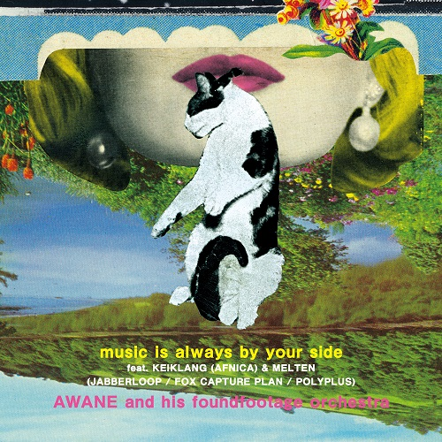 06-002 AWANE and his foundfootage orchestra – music is always by your side / something about us (the LEWD HERTZ live dub)