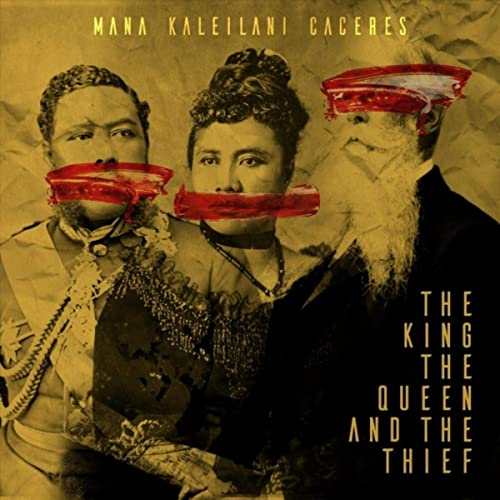 06-014 Mana Caceres – The King, The Queen and the Thief